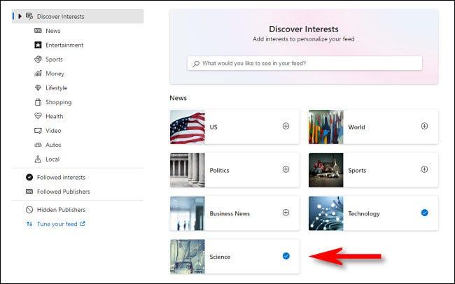 """Auf der """"Interessen entdecken"""" Wählen Sie auf der Seite die Themen aus, zu denen Sie Nachrichten im Windows 10 News-Taskleisten-Widget anzeigen möchten."""